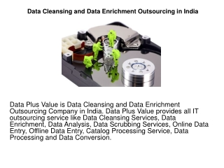 Data Cleansing and Data Enrichment Outsourcing in India