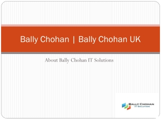 Bally Chohan | Bally Chohan UK | Bally Chohan IT Solutions