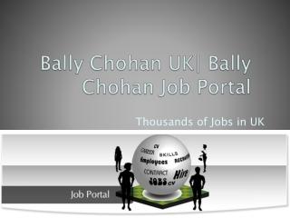 Bally Chohan | Bally Chohan Job Portal