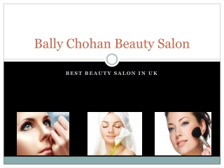 Bally Chohan | Bally Chohan Salon UK