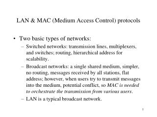 LAN  MAC Medium Access Control protocols
