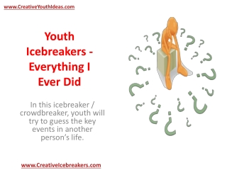 Youth Icebreakers - Everything I Ever Did
