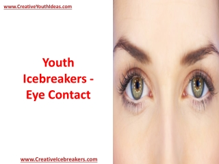 Youth Icebreakers - Eye Contact