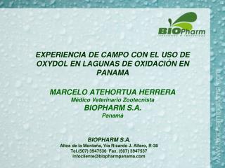 EXPERIENCIA DE CAMPO CON EL USO DE OXYDOL EN LAGUNAS DE OXIDACI N EN PANAMA  MARCELO ATEHORTUA HERRERA M dico Veterinari