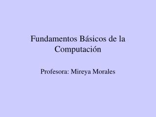 Fundamentos B sicos de la Computaci n