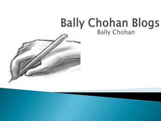 Bally Chohan Blogs