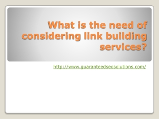 What is the need of considering link building services?