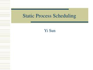 Static Process Scheduling