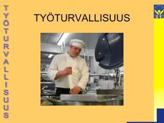 TY TURVALLISUUS
