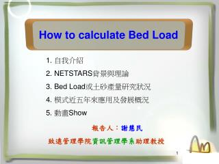 How to calculate Bed Load