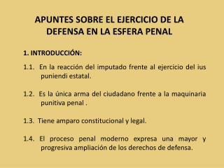 APUNTES SOBRE EL EJERCICIO DE LA DEFENSA EN LA ESFERA PENAL