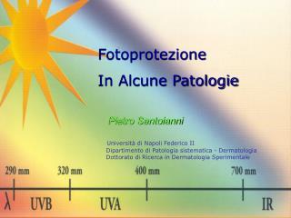 Fotoprotezione  In Alcune Patologie
