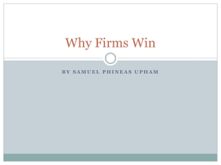 Why Firms Win