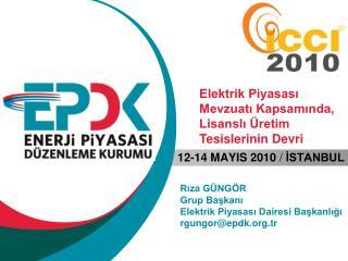 Riza G NG R Grup Baskani  Elektrik Piyasasi Dairesi Baskanligi rgungorepdk.tr