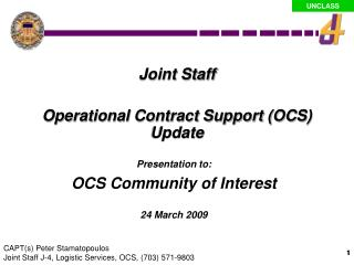 Presentation to:                                                              OCS Community of Interest  24 March 2009
