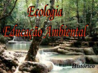 Ecologia Educa  o Ambiental