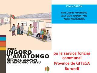 Claire GALPIN  Ren  Claude NIYONKURU Jean Marie HABWINTAHE Alexis NKURUNZIZA