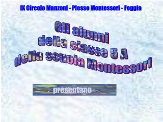 IX Circolo Manzoni - Plesso Montessori - Foggia