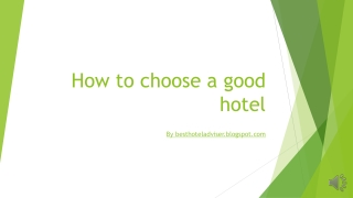How to choose a good hotel