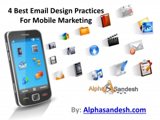 4 Best Email Design Practices For Mobile Marketing