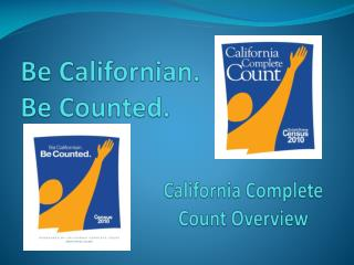 Be Californian. Be Counted.