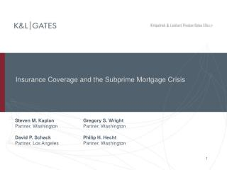 Insurance Coverage and the Subprime Mortgage Crisis