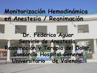 Monitorizaci n Hemodin mica en Anestesia