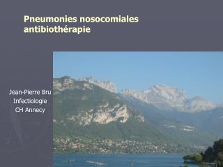 Pneumonies nosocomiales antibioth rapie