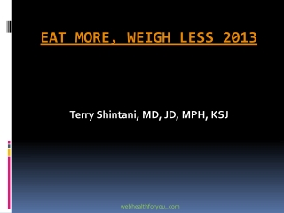 Eat More, Weigh Less 27