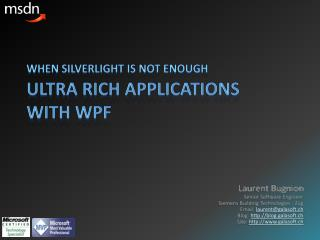 Ultra Rich Applications with WPF
