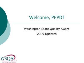 Welcome, PEPD