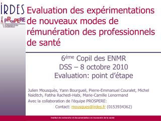 Evaluation des exp rimentations de nouveaux modes de r mun ration des professionnels de sant