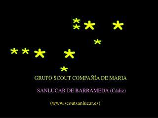 GRUPO SCOUT COMPA  A DE MARIA    SANLUCAR DE BARRAMEDA C diz              scoutsanlucar.es