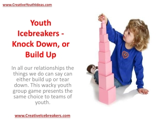 Youth Icebreakers - Knock Down, or Build Up