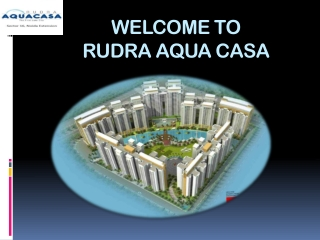 Rudra Aqua Casa New Project
