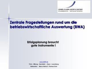 Zentrale Fragestellungen rund um die betriebswirtschaftliche Auswertung BWA