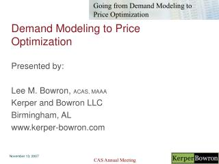 Demand Modeling to Price Optimization