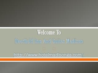 Hotel in Madison ga