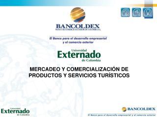 MERCADEO Y COMERCIALIZACI N DE  PRODUCTOS Y SERVICIOS TUR STICOS