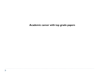 Academic career with top grade papers