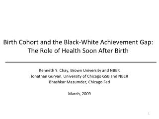Birth Cohort and the Black-White Achievement Gap: The Role of Health Soon After Birth