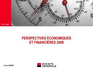 PERSPECTIVES  CONOMIQUES ET FINANCI RES 2009