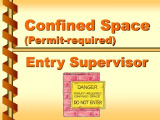 Confined Space Permit-required