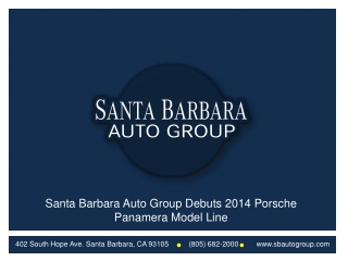 Santa Barbara Auto Group Debuts 2014 Porsche Panamera Model