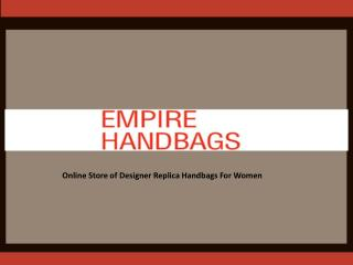 Empire Handbags - Women's Designer Replica Handbags