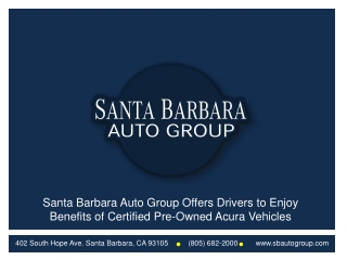 Santa Barbara Auto Group Offers Drivers to Enjoy Benefits of