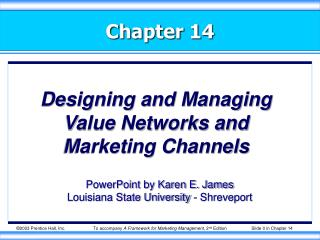 Designing and Managing Value Networks and Marketing Channels