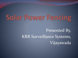 Solar Power Fencing in Hyderabad