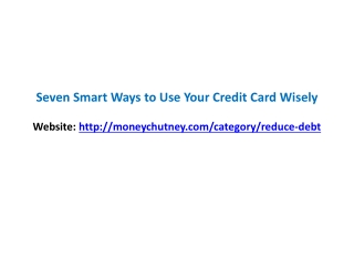 Seven Smart Ways to Use Your Credit Card Wisely