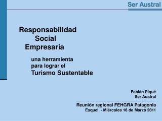 Responsabilidad           Social      Empresaria  una herramienta para lograr el  Turismo Sustentable